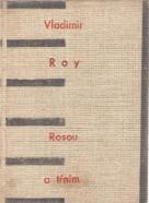 Vladimír Roy- Rosou a tŕnim