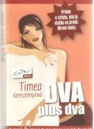 Timea Keresztényiová- Dva plus dva