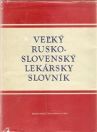 kolektív- Veľký Rusko / Slovenský lekársky slovník