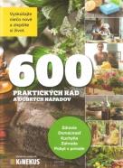 kolektív- 600 praktických rád a dobrých nápadov