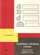 M. Kaufmann- Technická príprava výroby