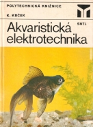 K. Krček- Akvaristická elektrotechnika