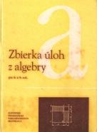 kolektív- Zbierka úloh z algebry pre 8. a 9. roč.