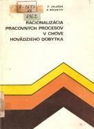 F.Valášek- Racionalizácia pracovných procesov v chove hovädzieho dobytka