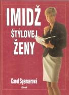 Carol Spenserová- Imidž štýlovej ženy