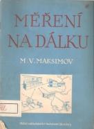M.V.Maksimov- Měření na dálku