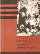 R.Luskač- Odkaz lovce Tajgy