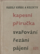 R.Krňák- Svařování, řezání, pájení