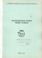 kolektív- Automatizované systémy velenia vojskám 1.