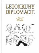 Juraj Králik- Letokruhy diplomacie