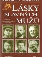 R.Dorrzapf- Lásky slavných mužů