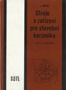 J.Novák- Stroje a zařízení pro stavební keramiku