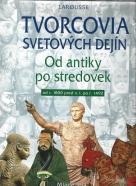 kolektív- Tvorcovia svetových dejín - Od antiky po stredovek