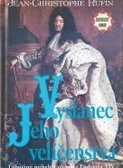 Jean-CH. Rufin- Vyslanec jeho veličenstva